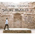 ZHENYA STRIGALEV Smiling Organizm Vol. 1 album cover