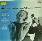 ZIGGY ELMAN Ziggy Elman & His Orchestra : Sentimental Trumpet album cover