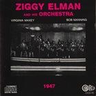ZIGGY ELMAN Ziggy Elman & His Orchestra:1947 album cover