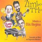 ZIMBO TRIO Tributo a Elis Regina (Gravado ao Vivo no Supremo Musical) album cover