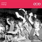 ZOE Zoe Trio Live Bootleg album cover