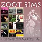 ZOOT SIMS 12 Classic Albums: 1956-1962 album cover