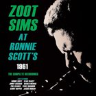 ZOOT SIMS At Ronnie Scott's 1961: The Complete Recordings album cover