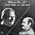 ZOOT SIMS Blues For Two (with Joe Pass) album cover