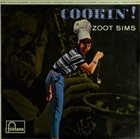 ZOOT SIMS Cookin'! album cover