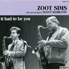 ZOOT SIMS It Had To Be You album cover