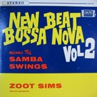 ZOOT SIMS New Beat Bossa Nova Means the Samba Swings - Vol 2 album cover