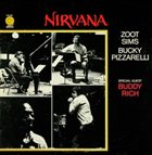 ZOOT SIMS Nirvana (with Bucky Pizzarelli) (aka Featuring Buddy Rich aka I Giganti Del Jazz Vol. 73 aka Send In The Clowns aka Somebody Loves Me aka Summer Thing) album cover