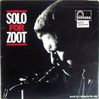 ZOOT SIMS Solo For Zoot album cover