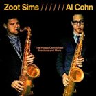 ZOOT SIMS The Hoagy Carmichael Sessions and More (w. Al Cohn) album cover