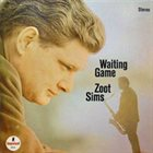 ZOOT SIMS Waiting Game album cover