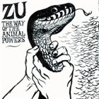 ZU The Way Of The Animal Powers album cover