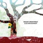 ZUZO MOUSSAWER Organic Urban World album cover