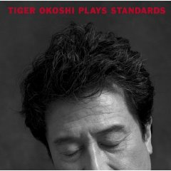 TIGER OKOSHI - Plays Standards cover