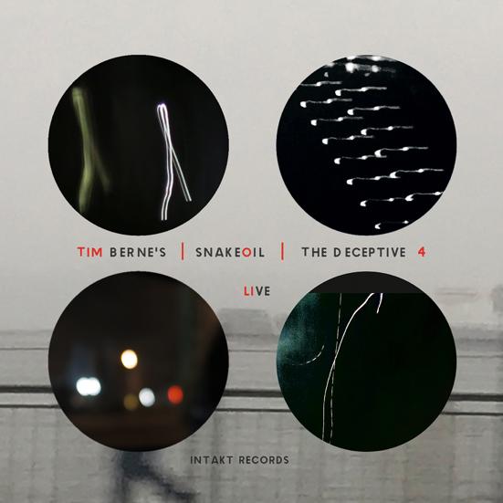 TIM BERNE - Tim Bernes Snakeoil : The Deceptive 4—Live cover