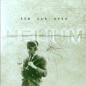 TIN HAT TRIO - Helium cover