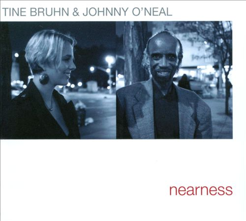 TINE BRUHN - Tine Bruhn / Johnny O'Neal: Nearness cover