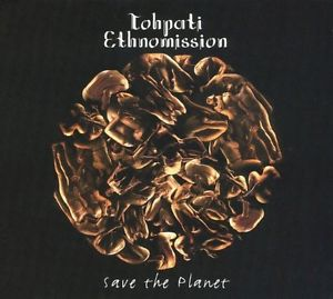 TOHPATI - Tohpati Ethnomission: Save The Planet cover