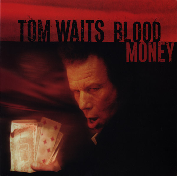 TOM WAITS - Blood Money cover