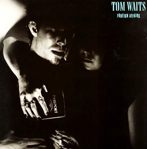 TOM WAITS - Foreign Affairs cover