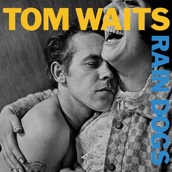 TOM WAITS - Rain Dogs cover