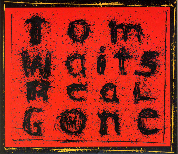 TOM WAITS - Real Gone cover