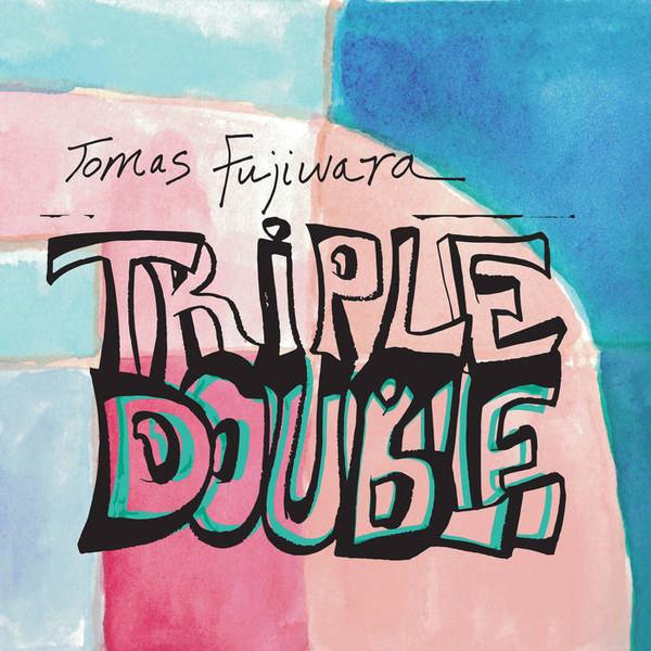 TOMAS FUJIWARA - Triple Double cover