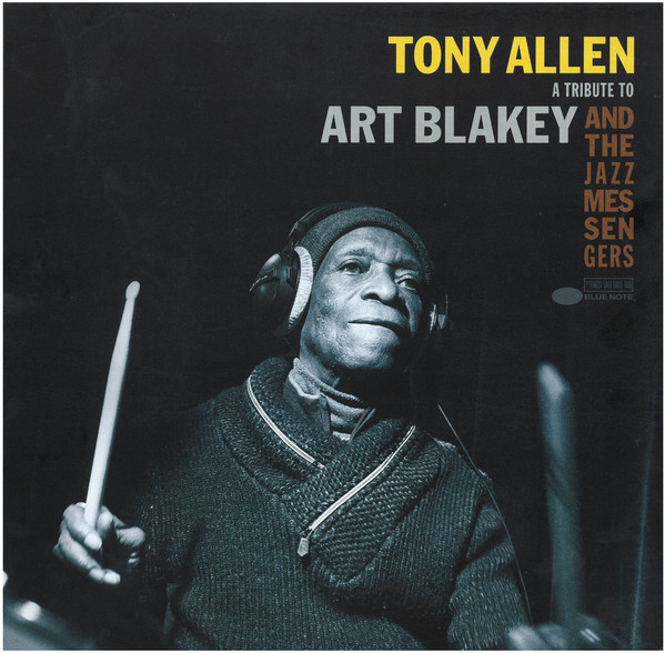 TONY ALLEN - A Tribute to Art Blakey & The Jazz Messengers cover