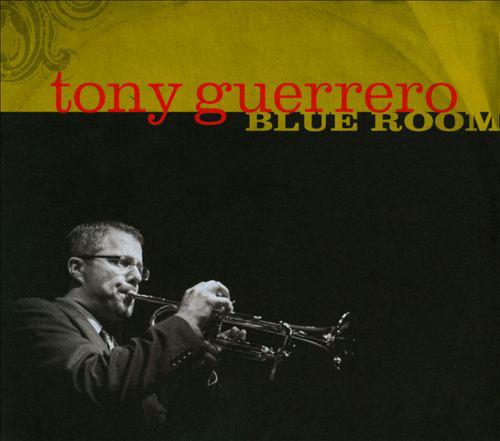 TONY GUERRERO - Blue Room cover