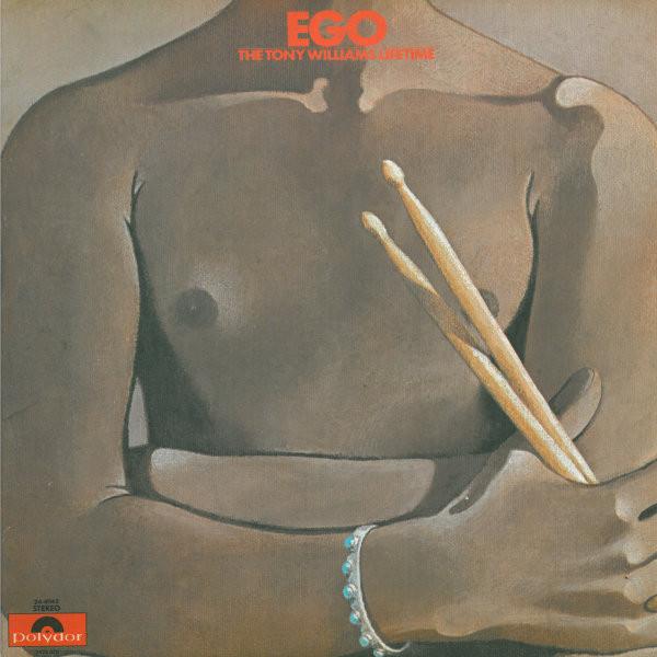 TONY WILLIAMS - The Tony Williams Lifetime : Ego cover