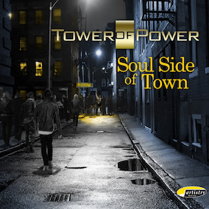TOWER OF POWER - Soul Side Of Town cover