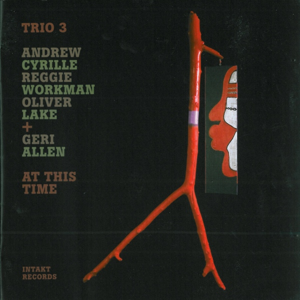 TRIO 3 - At This Time (with Geri Allen) cover