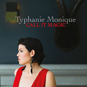 TYPHANIE MONIQUE - Call It Magic cover
