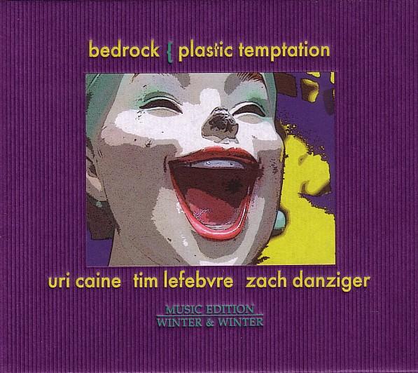 URI CAINE - Bedrock: Plastic Temptation cover
