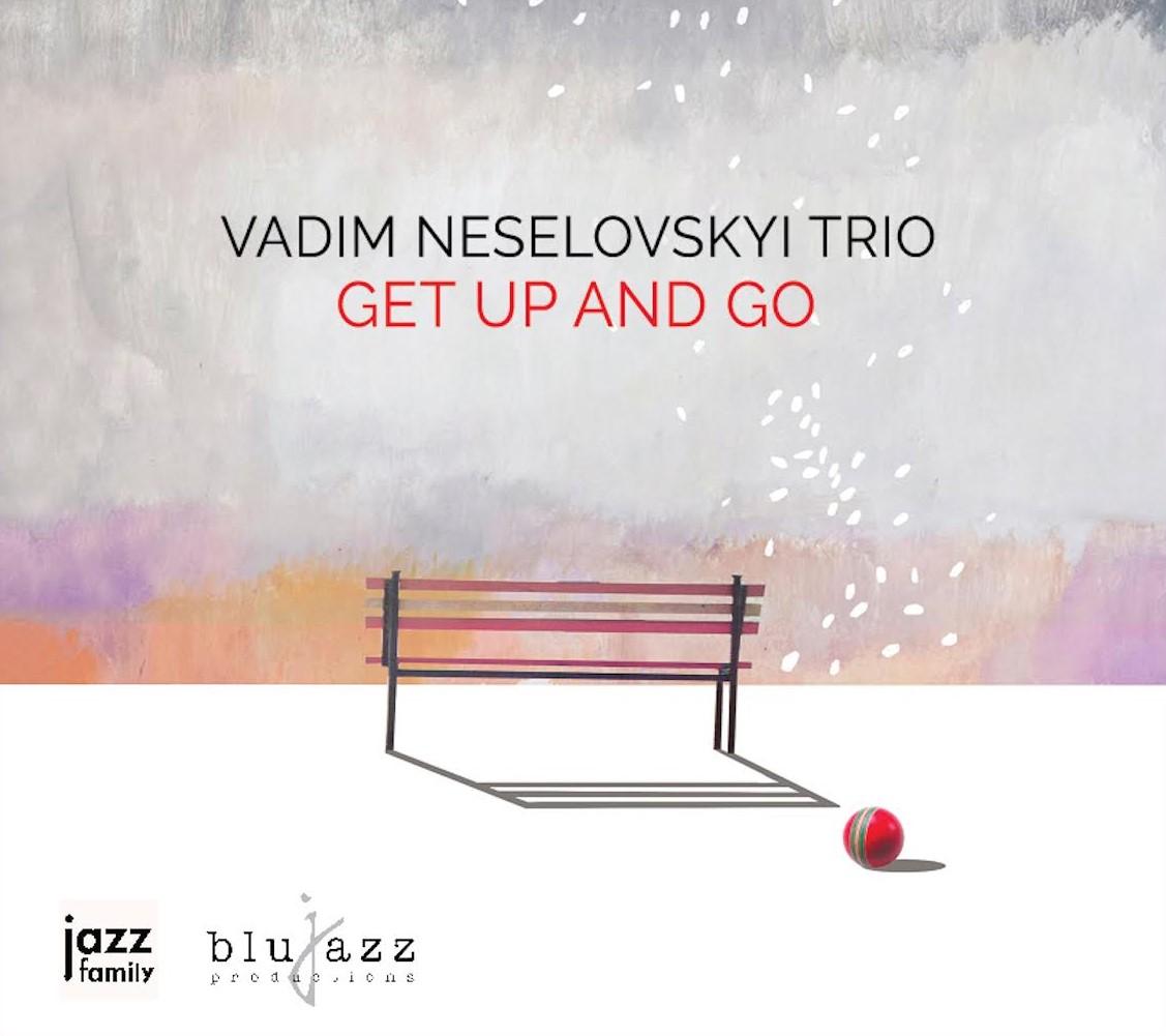VADIM NESELOVSKYI - Get Up and Go cover