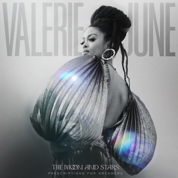 VALERIE JUNE - The Moon and Stars : Prescriptions for Dreamers cover
