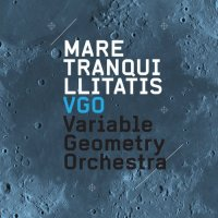 VARIABLE GEOMETRY ORCHESTRA - Mare Tranquillitatis cover
