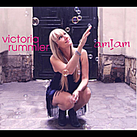 VICTORIA RUMMLER - Am I Am cover