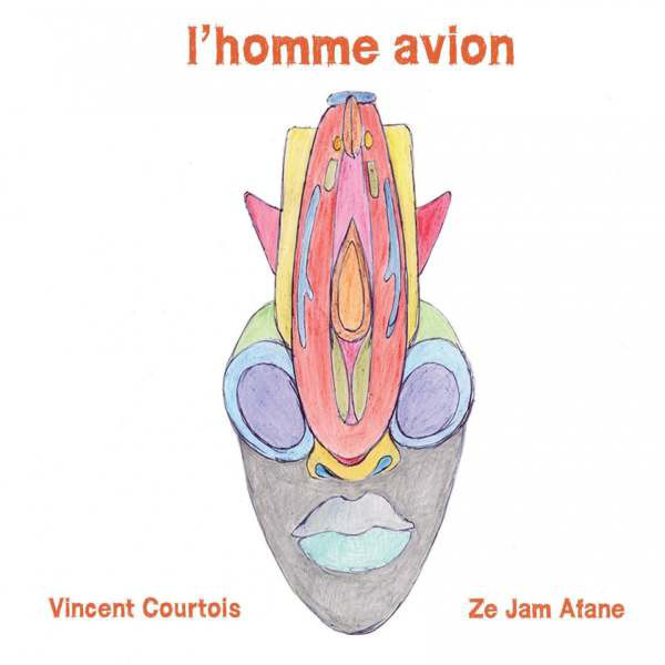 VINCENT COURTOIS - Vincent Courtois, Ze Jam Afane : L'Homme Avion cover