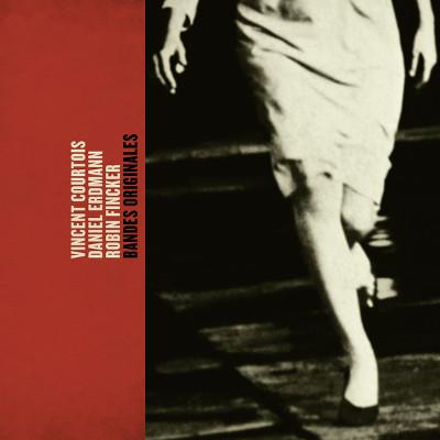 VINCENT COURTOIS - Vincent Courtois / Daniel Erdmann / Robin Fincker : Bandes Originales cover