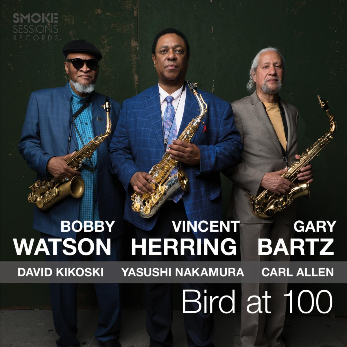 VINCENT HERRING - Bird At 100 cover