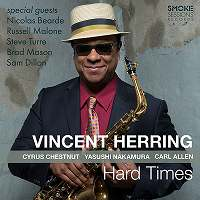 VINCENT HERRING - Hard Times cover