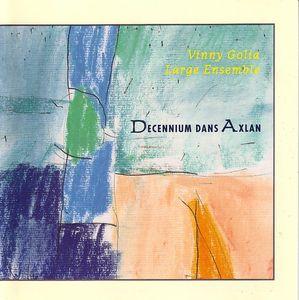 VINNY GOLIA - Decennium Dans Axlan cover