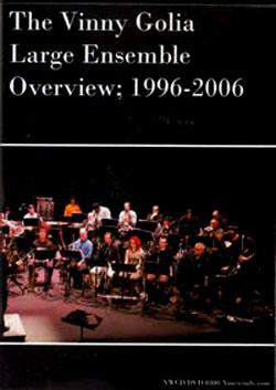 VINNY GOLIA - Large Ensemble  Overview: 1996-2006 cover