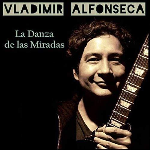 VLADIMIR ALFONSECA - La Danza de las Miradas cover