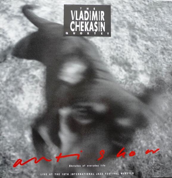 VLADIMIR CHEKASIN - Anti-Show cover