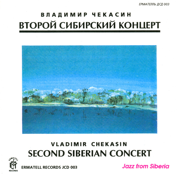 VLADIMIR CHEKASIN - Second Siberian Concert cover