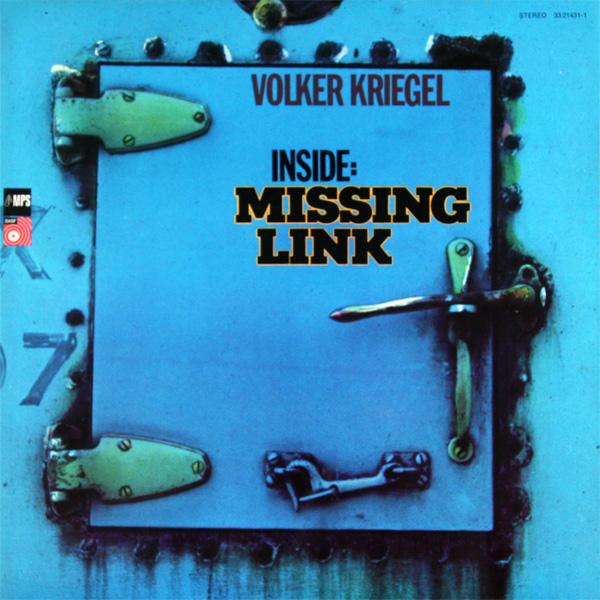 VOLKER KRIEGEL - Inside: Missing Link cover