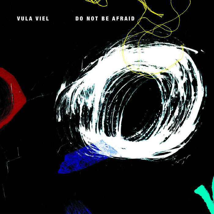 VULA VIEL - Do Not Be Afraid cover