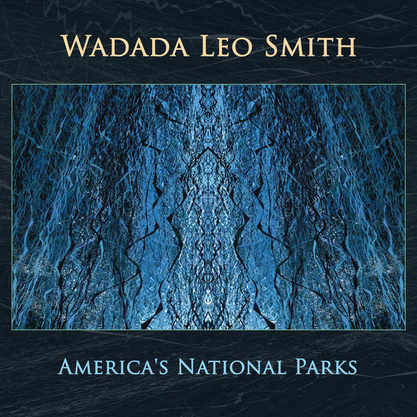 WADADA LEO SMITH - Americas National Parks cover